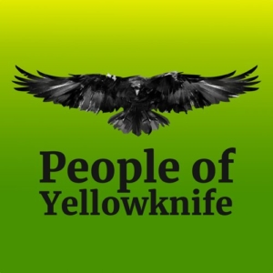 People of Yellowknife Podcast-Cover